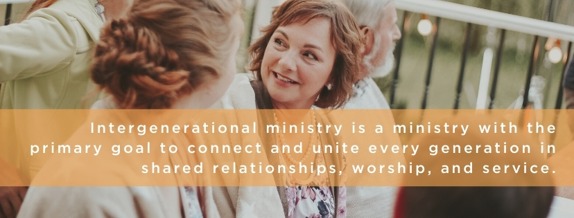 the goal of intergenerational ministry