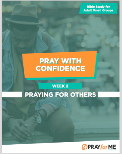 Pray with Confidence Week 2