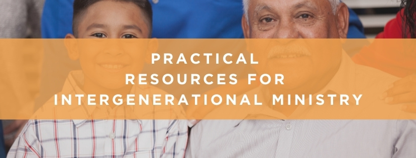 resources for intergenerational ministry