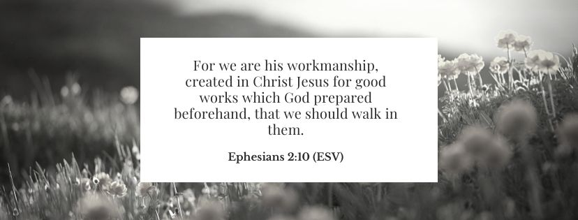 Scripture to pray over your children Ephesians 2:10